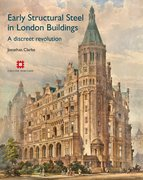 Cover for Early Structural Steel in London Buildings