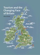 Cover for Tourism and the Changing Face of the British Isles