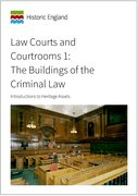 Cover for Law Courts and Courtrooms 1: The Buildings of the Criminal Law