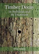 Cover for Timber Decay in Buildings and its Treatment