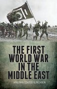 Cover for The First World War in the Middle East