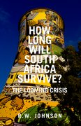 Cover for How Long Will South Africa Survive?