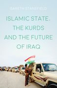 Cover for Islamic State, the Kurds and the Future of Iraq