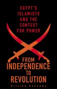 Cover for From Independence to Revolution