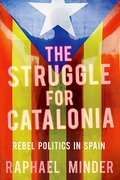 Cover for The Struggle for Catalonia