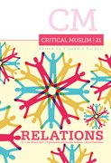 Cover for Critical Muslim 21: Relations