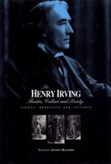 Cover for Sir Henry Irving: Theatre, Culture and Society