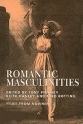 Cover for Romantic Masculinities