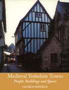 Cover for Medieval Yorkshire Towns