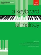 A Keyboard Anthology, Second Series, Book III