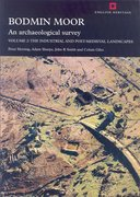 Cover for Bodmin Moor: An Archaeological Survey: Volume 2