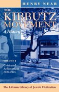Cover for Kibbutz Movement: A History: Crisis and Achievement, 1939-1995 v. 2