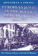Cover for European Jewry in the Age of Mercantilism, 1550-1750