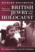Cover for British Jewry and the Holocaust: With a New Introduction