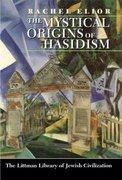 Cover for Mystical Origins of Hasidism