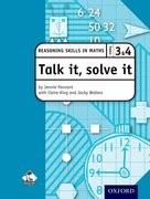 Cover for Talk it, solve it - Reasoning Skills in Maths Yrs 3 & 4