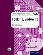 Cover for Talk it, solve it - Reasoning Skills in Maths Yrs 5 & 6