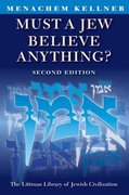 Cover for Must a Jew Believe Anything?
