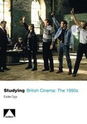 Cover for Studying British Cinema: 1990s