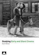 Cover for Studying Early and Silent Cinema