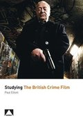 Cover for Studying the British Crime Film