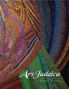 Cover for Ars Judaica: The Bar-Ilan Journal of Jewish Art, Volume 6