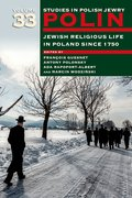 Cover for Polin: Studies in Polish Jewry Volume 33