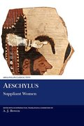 Cover for Aeschylus: Suppliant Women