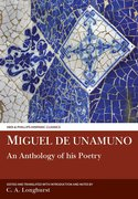 Cover for Miguel de Unamuno: An Anthology of his Poetry