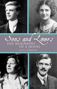 Cover for Sons and Lovers: The Biography of a Novel