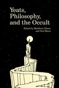 Cover for Yeats, Philosophy, and the Occult