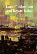 Cover for Late Modernism and Expatriation
