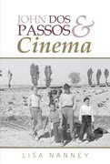 Cover for John Dos Passos and Cinema