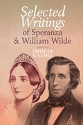 Cover for Selected Writings of Speranza and William Wilde