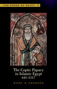 Cover for The Coptic Papacy in Islamic Egypt