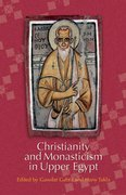 Cover for Christianity and Monasticism in Upper Egypt