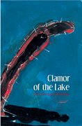 Cover for Clamor of the Lake