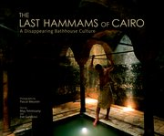 Cover for The Last Hammams of Cairo