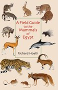 Cover for A Field Guide to the Mammals of Egypt