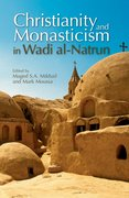 Cover for Christianity and Monasticism in Wadi al-Natrun