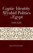 Cover for Coptic Identity and Ayyubid Politics in Egypt 1218-1250