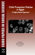 Cover for Child Protection Policies in Egypt: A Rights-Based Approach