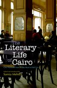 Cover for The Literary Life of Cairo