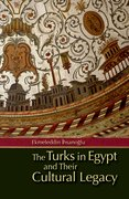 Cover for The Turks in Egypt and their Cultural Legacy