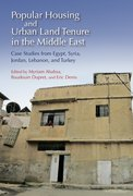 Cover for Popular Housing and Urban Land Tenure in the Middle East