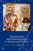 Cover for Christianity and Monasticism in Aswan and Nubia