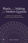Cover for Sharia and the Making of the Modern Egyptian
