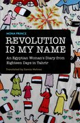 Cover for Revolution Is My Name