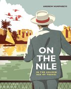 Cover for On the Nile in the Golden Age of Travel