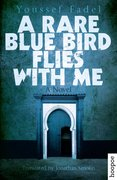 Cover for A Rare Blue Bird Flies with Me